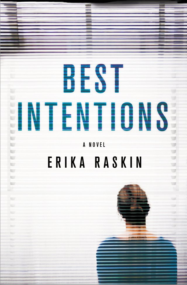 A&E_Spotlight_Best_Intentions_Eden_Raskin_ST_MARTINS_PRESS_rp0817.jpg