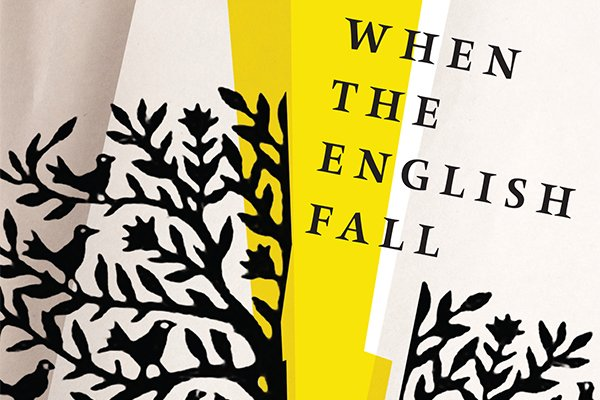 when-the-english-fall-david-williams_courtesy-algonquin-books_teaser.jpg