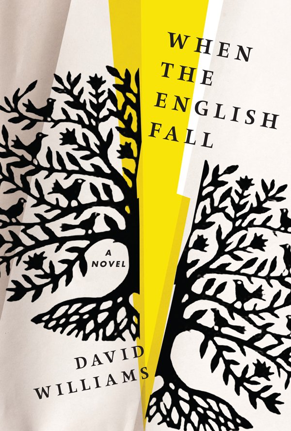 when-the-english-fall-david-williams_courtesy-algonquin-books.jpg