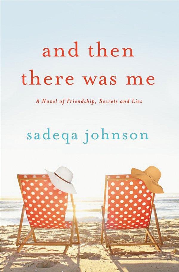 Feature_Literary_SadeqaJohnson_AndThenThereWasMe_THOMAS_DUNNE_BOOKS_rp0917.jpg