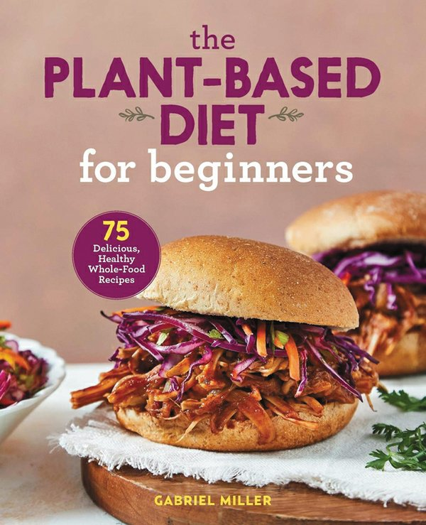 Dining_Cookbooks_PlantbasedDiet_COURTESY_rp0221.jpg